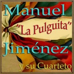 La Pulguita, Manuel Jiménez
