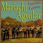 El Mariachi, Mariachi Aguilar