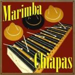 La marimba, Marimba Chiapas