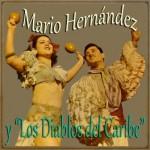 Gocen Mi Tumbao, Mario Hernández