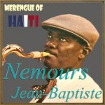 Merengue of Haiti, Nemours Jean-Baptiste