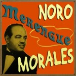 Merengue, Noro Morales