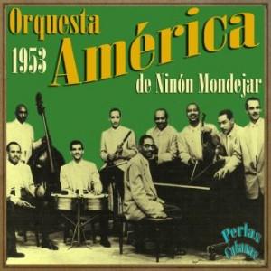 Orquesta América de Ninón Mondejar, 1953