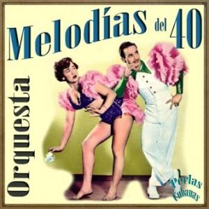 Melodías Del 40