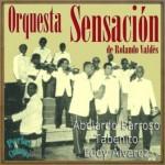Orquesta Sensación De Rolando Valdés