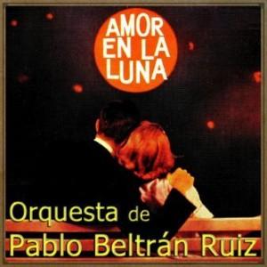 Amor En La Luna, Pablo Beltrán Ruiz