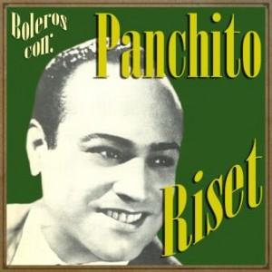 Boleros Con Panchito Riset