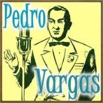 Quizás, Quizás, Quizás, Pedro Vargas
