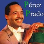 Dámaso Pérez Prado, Dámaso Pérez Prado