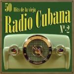 50 Hits de la Vieja Radio Cubana Vol. 2