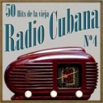 50 Hits de la Vieja Radio Cubana Vol. 4