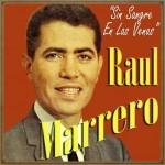 Sin Sangre en las Venas, Raul Marrero