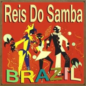 Brazil, Reis Do Samba