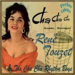 Cha Cha Cha, Mambo y Merengue, René Touzet