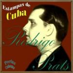 Estampas de Cuba, Rodrigo Prats
