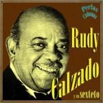 Rudy Calzado, Rudy Calzado