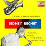 A Treasury Of Immortal Performances, Sidney Bechet