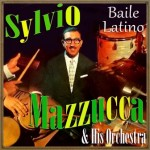 Baile Latino, Sylvio Mazzucca