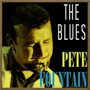 The Blues, Pete Fountain