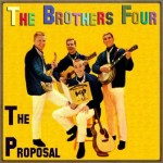 The Proposal, The Brothers Four