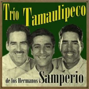 Trío Tamaulipeco de Los Hermanos Samperio
