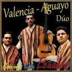Canciones Desde Ecuador, Valencia-Aguayo