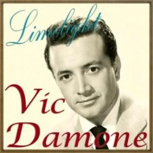 Limelight, Vic Damone