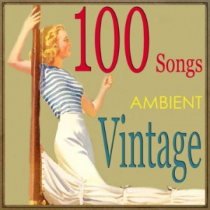 100 Songs for Vintage Ambient