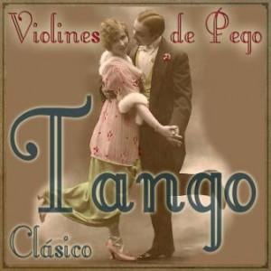 Tango Clásico, Violines De Pego