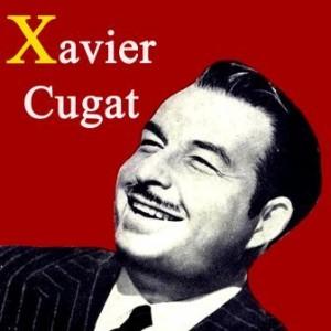 Xavier Cugat, Xavier Cugat