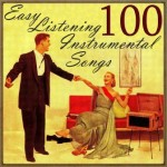 100 Easy Listening Instrumental Songs
