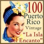 100 Puerto Rico Vintage, La Isla del Encanto