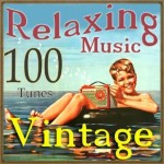 100 Vintage Relaxing Music