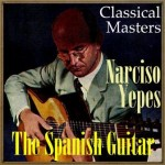 "The Spanish Guitar, ""Classical Masters"": Narciso Yepes"