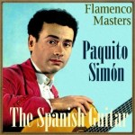 "The Spanish Guitar, ""Flamenco Masters"": Paquito Simón"
