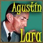 Tesoro Mío, Agustín Lara