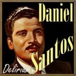 Delirium, Daniel Santos