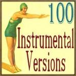 100 Instrumental Versions