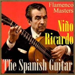 "The Spanish Guitar, ""Flamenco Masters"", Niño Ricardo"