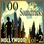 100 Original Soundtracks, Hollywood Vol. 2
