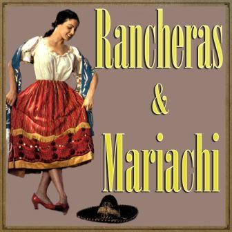 Rancheras & Mariachi
