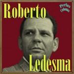 Roberto Ledesma, Roberto Ledesma