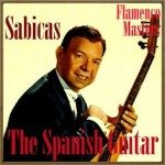 The Spanish Guitar, «Flamenco Masters»: Sabicas