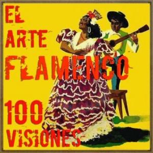 """100 Visiones de """"El Arte Flamenco"""""""