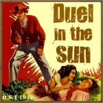 Duel in the Sun (O.S.T – 1946)
