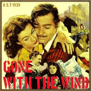 Gone With the Wind (O.S.T – 1939)