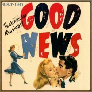 Good News (O.S.T – 1947)