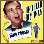 If I Had My Way (O.S.T – 1940)