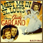 Meet Me in St. Louis (O.S.T – 1944)