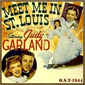 Meet Me in St. Louis (O.S.T – 1944)